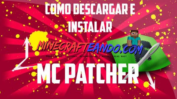 MC Patcher español minecrafteando