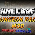 Dungeon Pack Mod para Minecraft [1.7.10/1.7.2/1.6.4/1.5.2] | Descargar e Instalar