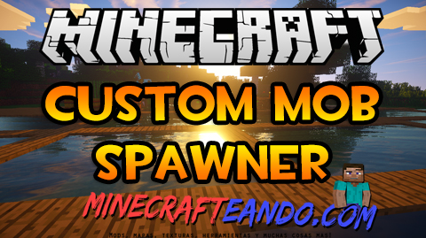 custom-mob-spawner-mod-Descargar-E-Instalar-